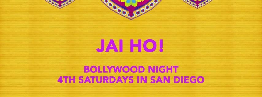 Jai Ho! Bollywood Party 4th Saturdays in San Diego
