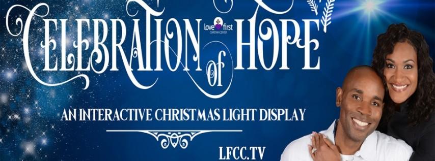 'A Celebration of Hope' Drive-Thru Light Display
