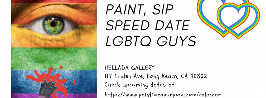PAINT, SIP, SPEED DATE LGBTQ GUYS NIGHT: Get Ready for Valentine's Day