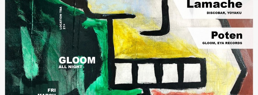 GLOOM - Lamache (Discobar, Yoyaku) & Poten (Gloom, EYA Records)
