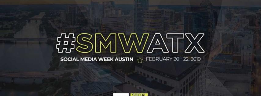 Social Media Week Austin 2019   #SMWATX