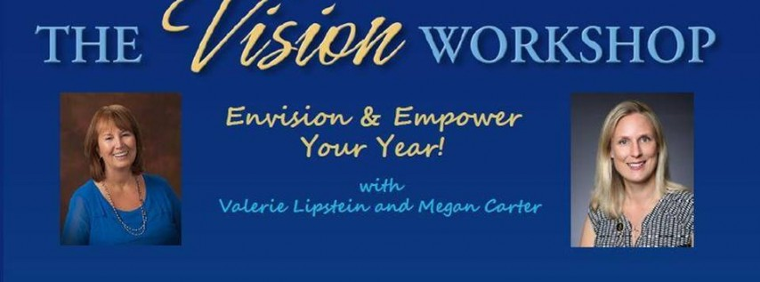 Vision Workshop: Envision and Empower Your Year!