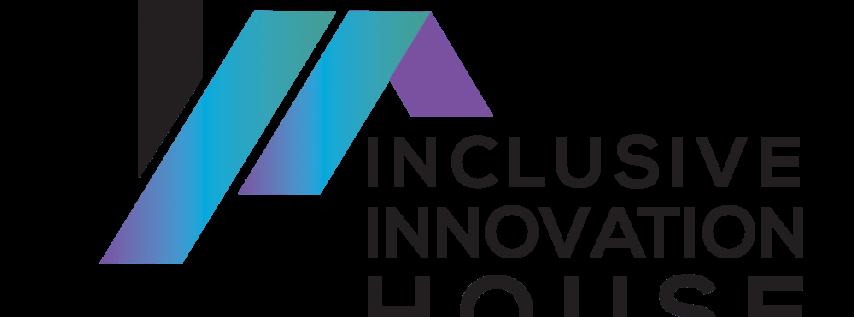 The Inclusive Innovation House (IIH) @ SXSW 2019