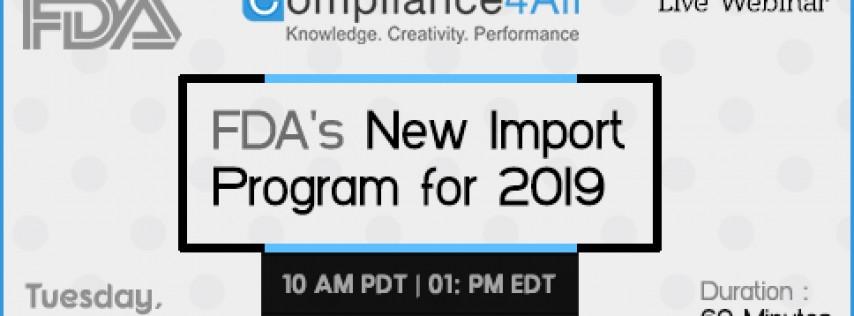 FDA's New Import Program for 2019