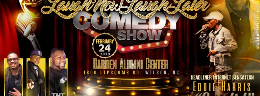 Laugh Now Laugh Later Comedy Show