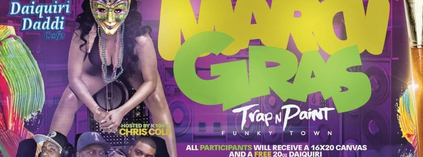 Pretty Girls Love Mardi Gras Trap and Paint