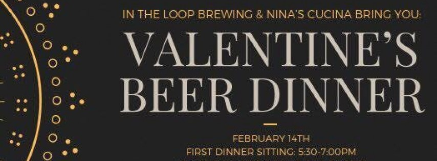 Valentine's Day Beer Dinner! (first sitting from 5:30-7:00PM)
