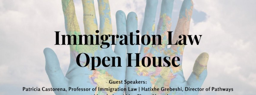 Immigration Law Open House