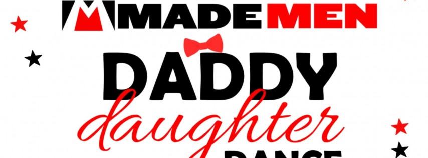 Made Men Daddy Daughter Dance