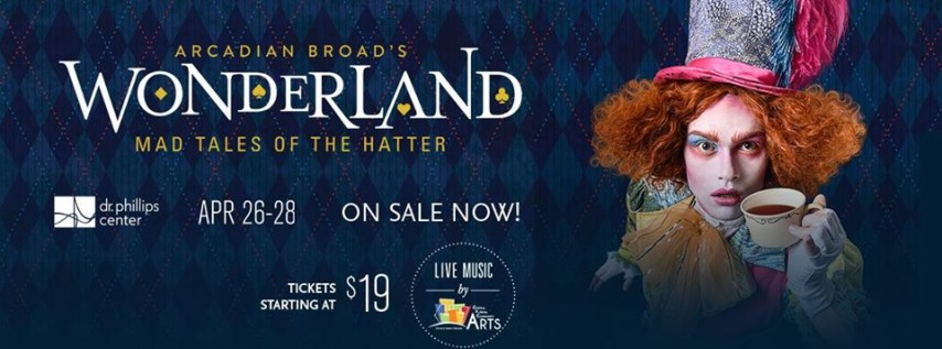 Arcadian Broad's Wonderland: Mad Tales of The Hatter