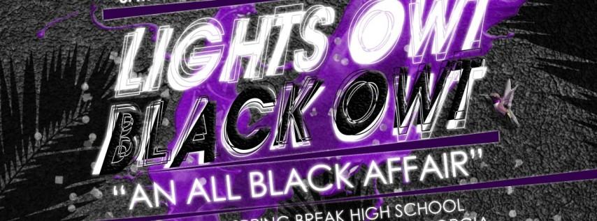 Lights Owt , Black Owt.... ALL BLACK PARTY!!!