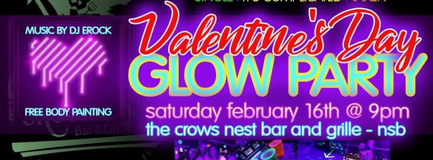Glow Party at the Crow's Nest - Valentines Day Edition