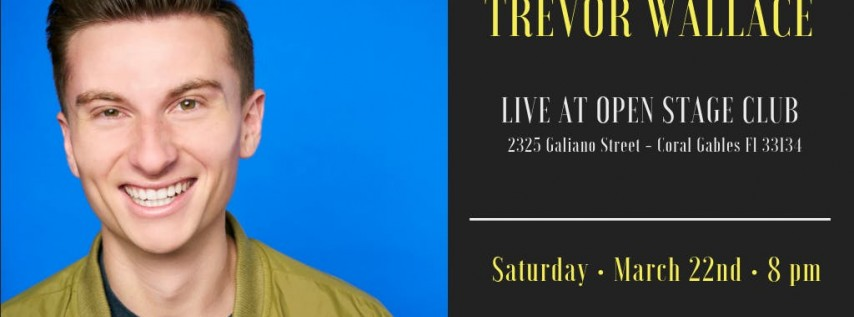 Have-Nots Comedy Presents Trevor Wallace (Special Event)