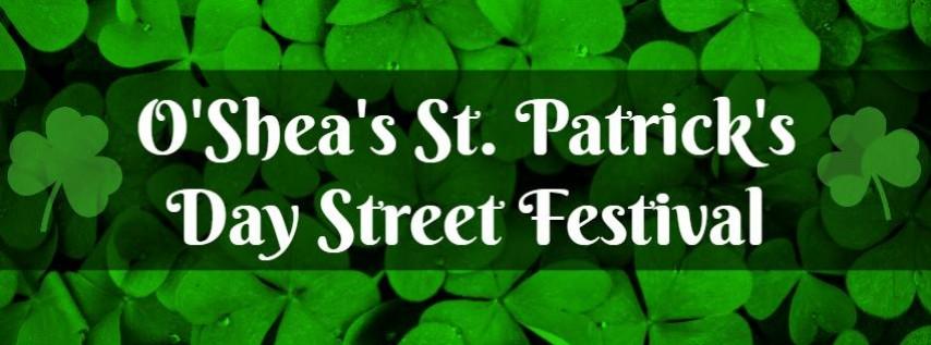 O'Shea's St. Patrick's Day Street Festival
