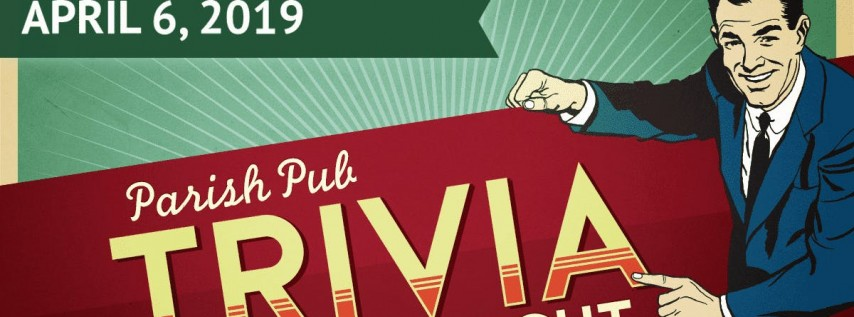 Parish Pub Trivia Night! Benefiting the SEAS Youth Ministry