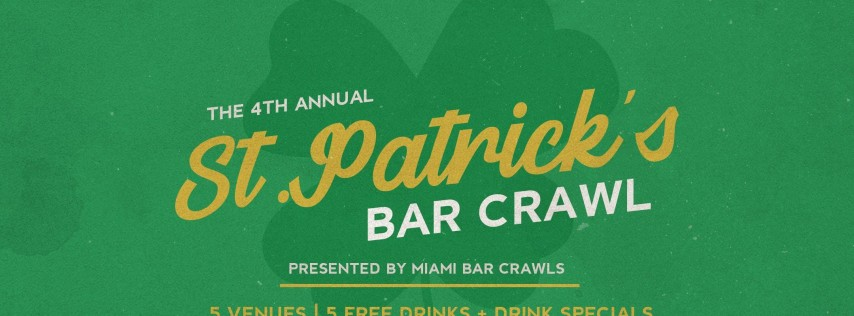 4th Annual St. Patrick's Day Bar Crawl - Two Day Event!