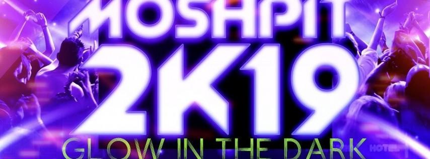#MoshPit2k19
