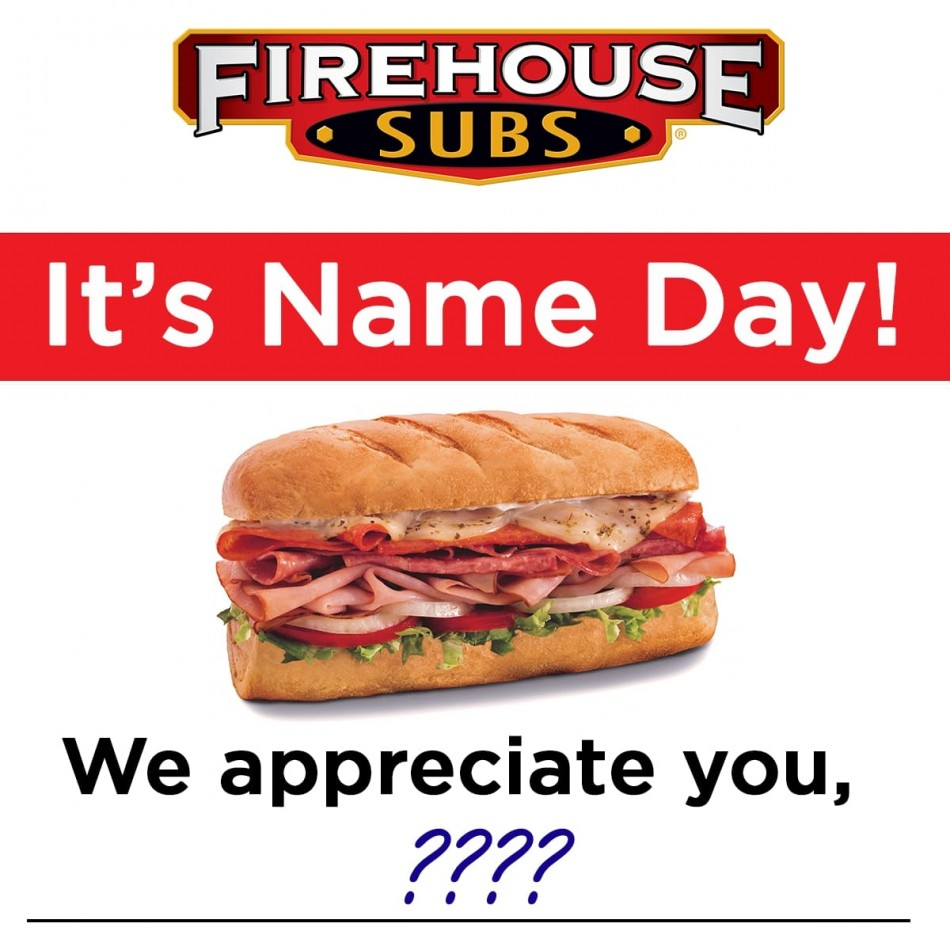 Firehouse Subs Thanks Guests by Name with Special Offer