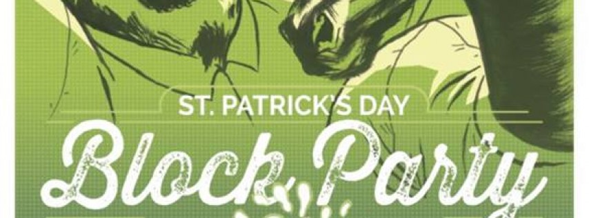 St. Patricks Day Block Party!