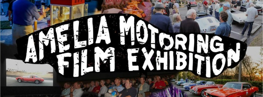 2019 Amelia Motoring Film Exhibition