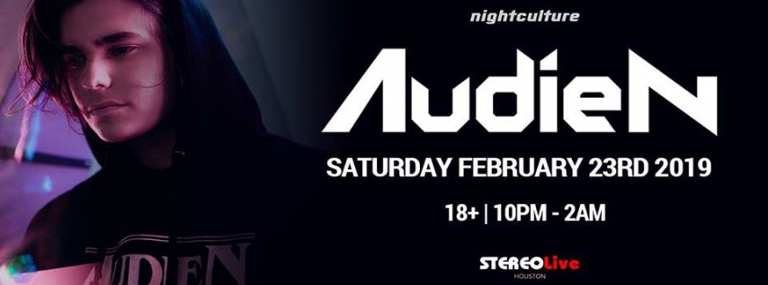 Audien at Stereo Live Houston