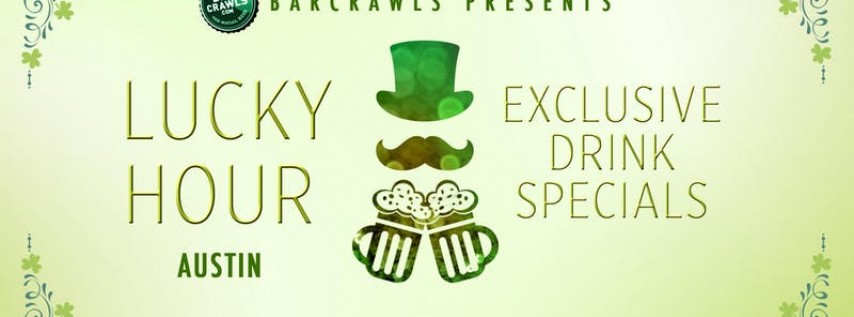 Lucky Hour Bar Crawl in Austin