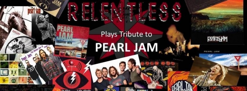 Pearl Jam Music Tribute - Performed by Relentless