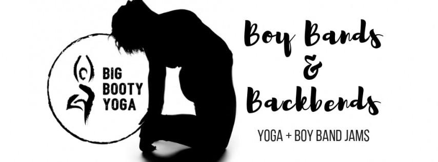 Boy Bands & Backbends: Yoga + Boy Band Jams