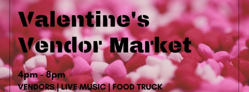 Valentine's Vendor Market