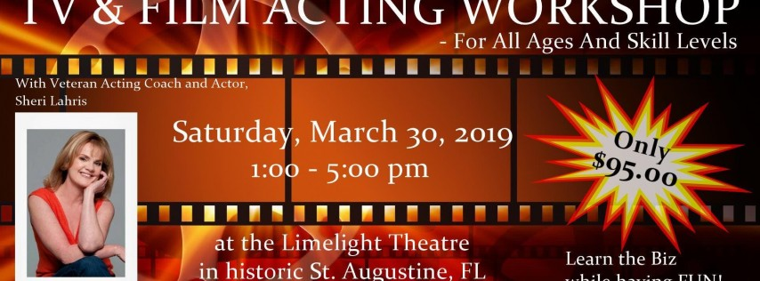 TV & Film Acting Workshop - For All Ages And Skill Levels