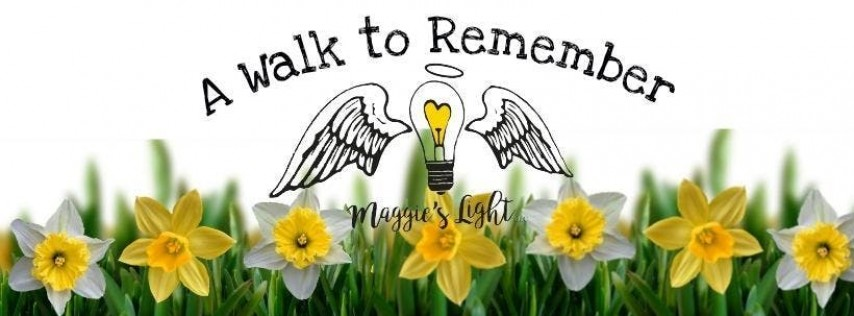 A Walk to Remember- Hosted by Maggie's Light LLC