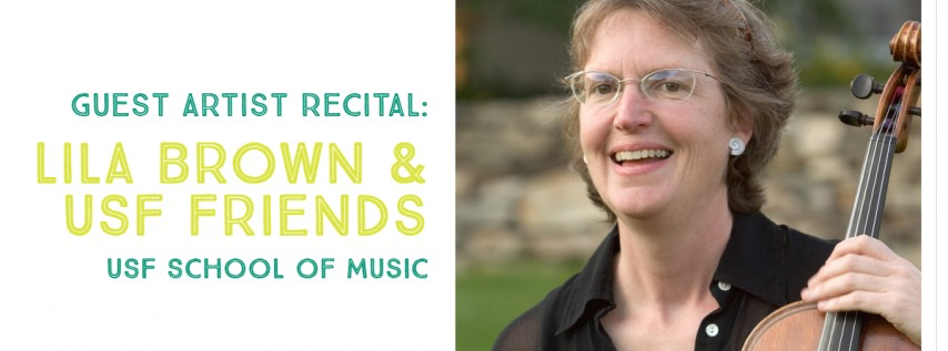 Guest Artist Recital: Lila Brown and USF Friends
