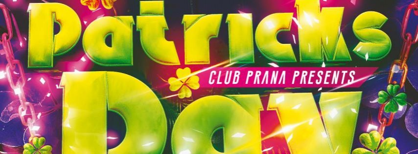 Saint Patrick's Day Parade Party at Club Prana
