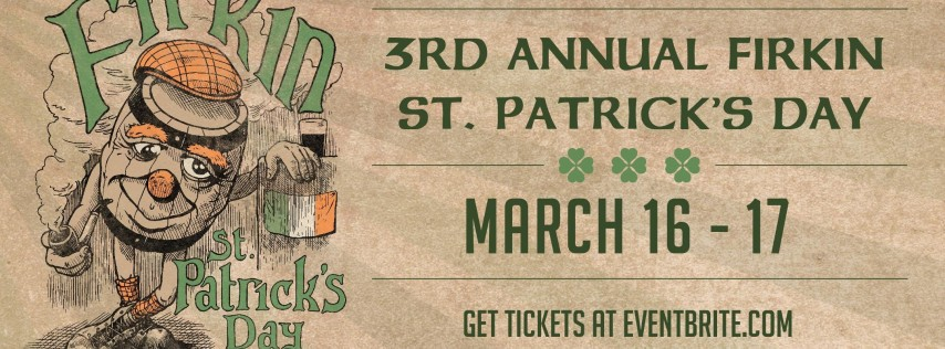 Firkin St. Patrick's Day at Four Day Ray