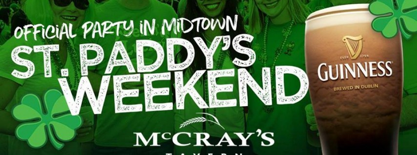 St. Paddy's Day Weekend