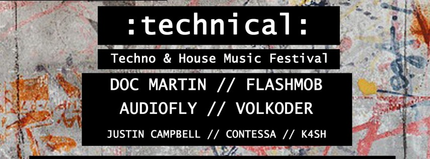 Technical: Techno & House Music Festival
