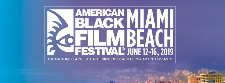 2019 American Black Film Festival | PASSES
