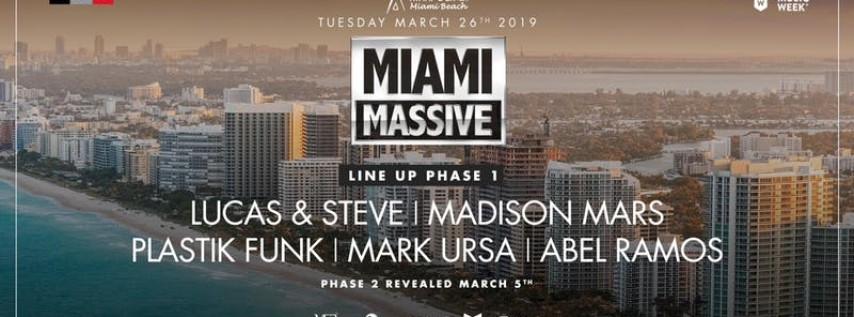 MIAMI MASSIVE 26 March 2019 Nikki Beach Miami
