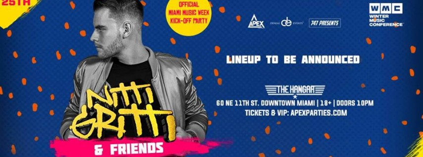Nitti Gritti and Friends | Official MMW KIck-Off Party