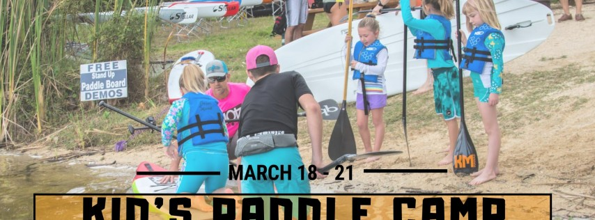 Spring Break - Kid's Stand Up Paddleboard Camp