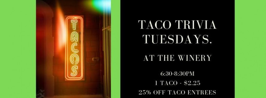 Taco + Trivia Tuesdays