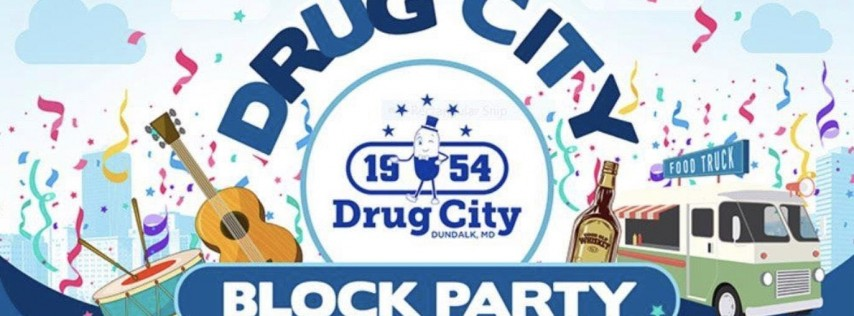 Drug City Block Party