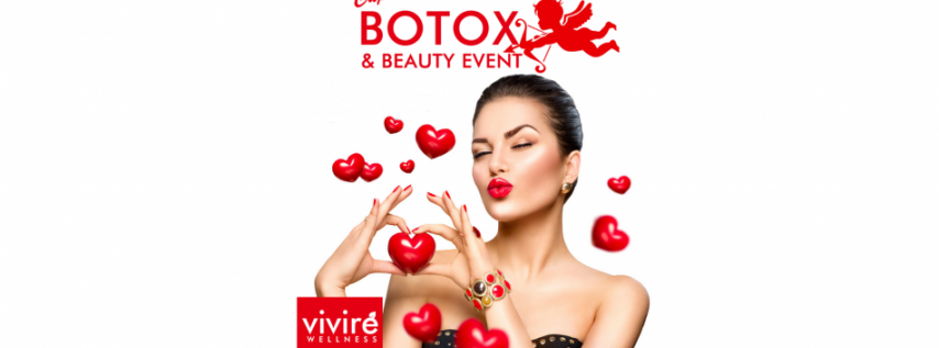 CUPID'S BOTOX & BEAUTY EVENT