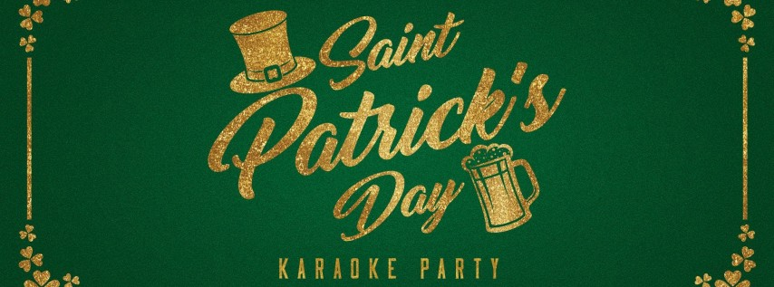 St. Patrick's Day Karaoke at Sweet Caroline - TWO DAY EVENT!
