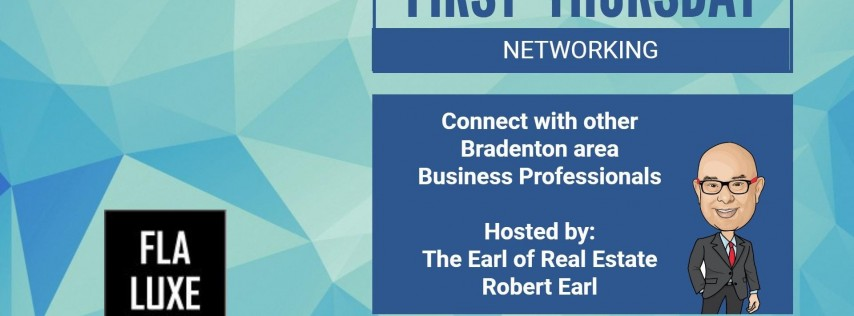 November 2019 First Thursday Networking in Bradenton with Robert Earl / FLA LUXE Group