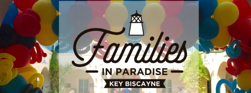 Families in Paradise Key Biscayne