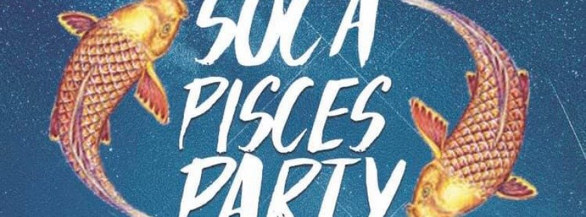 Soca Pisces Party | Spring Break Day Fete