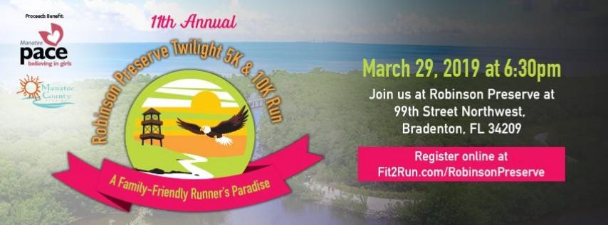 11th Annual Robinson Preserve Twilight 5K & 10K Race