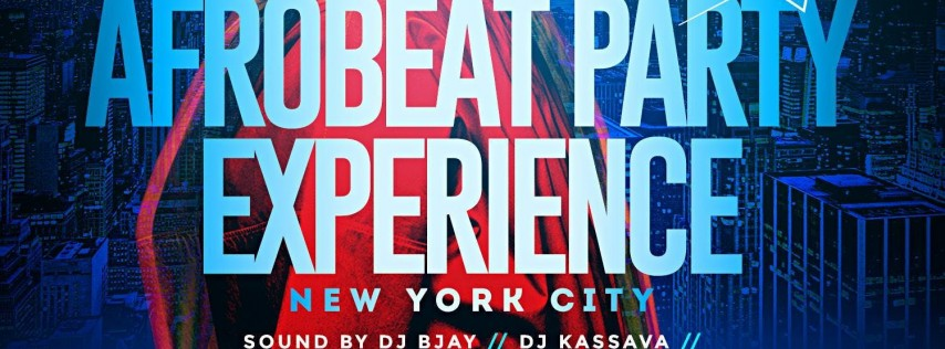 AFROBEAT PARTY EXPERIENCE