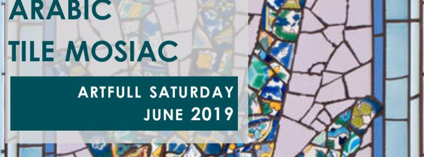 Artfull Saturday- Arabic Tile Mosaic